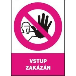 Vstup zakázán 210x297 mm  - samolepící